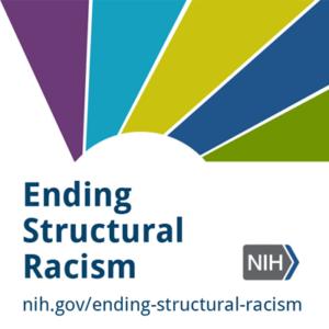 NIH Ending Structural Racism initiative