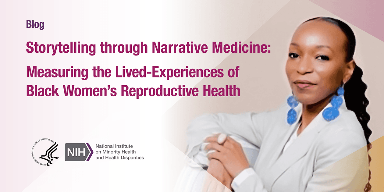 Storytelling Through Narrative Medicine: Measuring the Lived-Experiences of Black Women's Reproductive Health